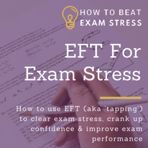 EFT To Beat Exam Stress